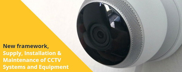 New framework for CCTV systems, installation and maintenance